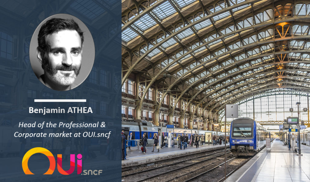 Benjamin ATHEA, Head of the Professional & Corporate market at OUI.sncf